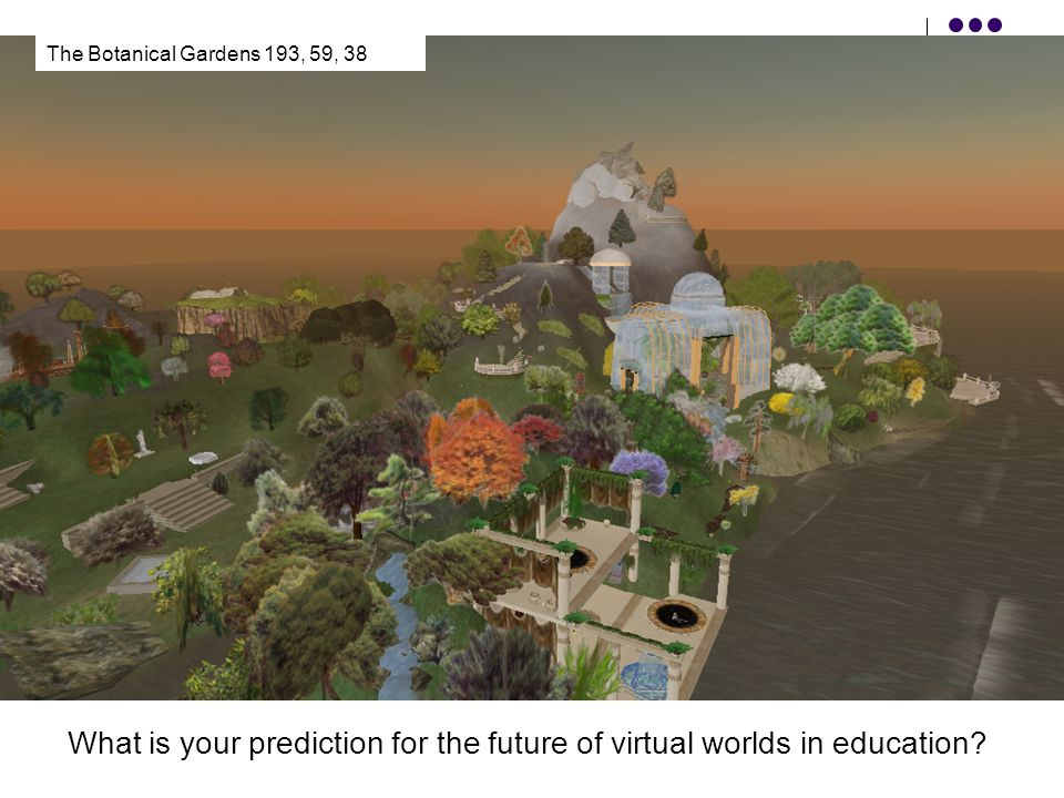 What is your prediction for the future of virtual worlds in education