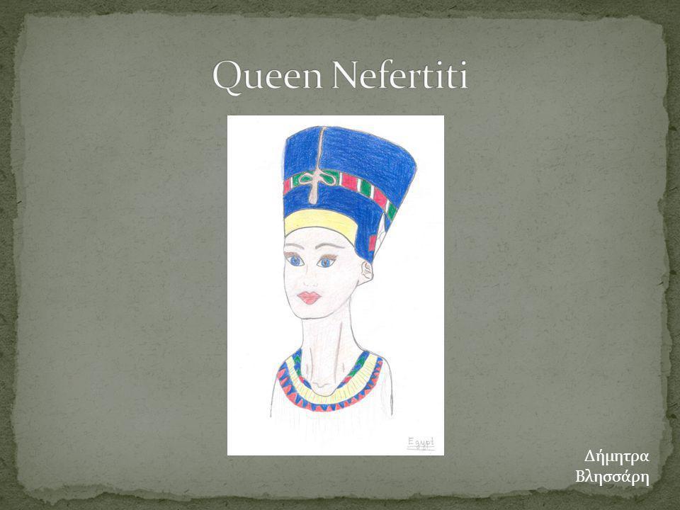 Queen Nefertiti Δήμητρα Βλησσάρη