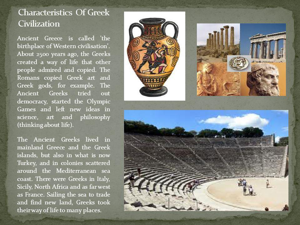 Characteristics Of Greek Civilization