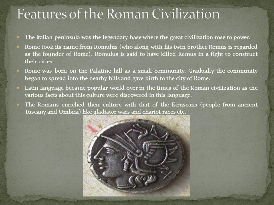 Features of the Roman Civilization