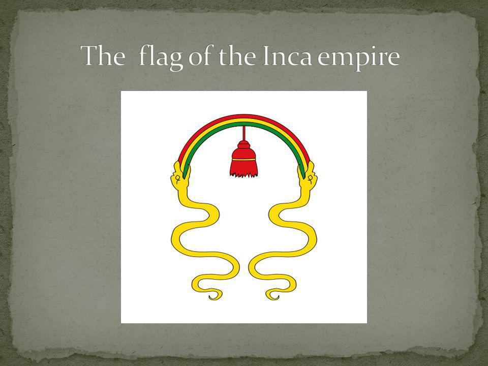 The flag of the Inca empire