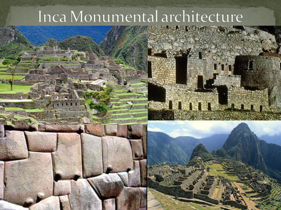 Inca Monumental architecture