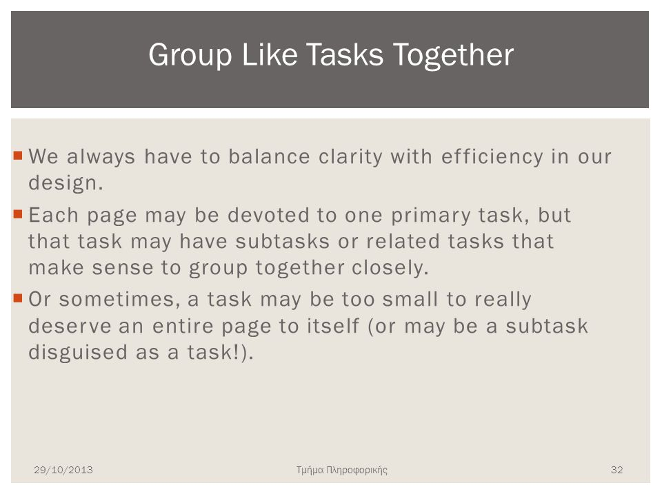 Group Like Tasks Together