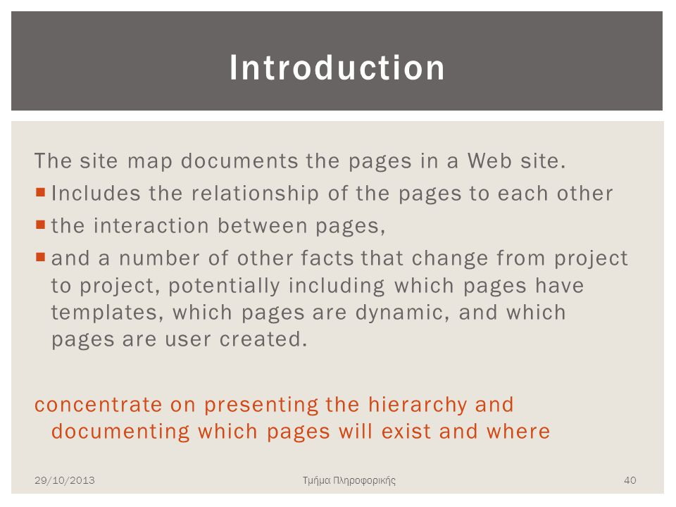 Introduction The site map documents the pages in a Web site.