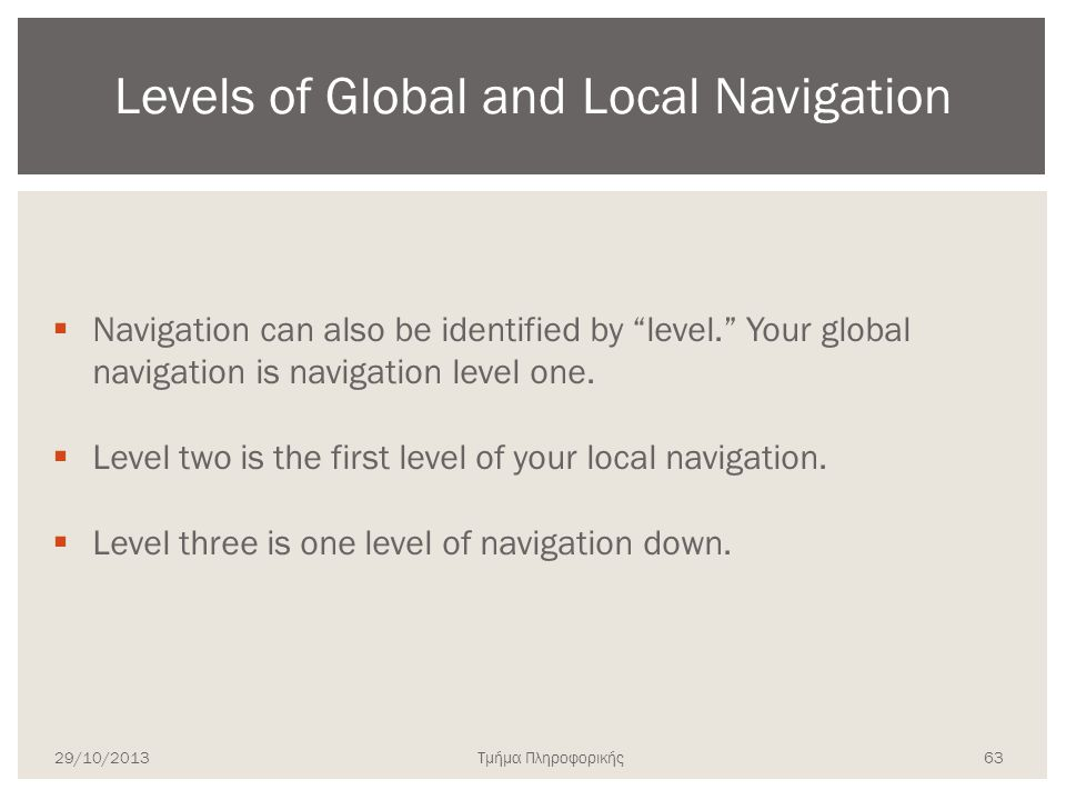 Levels of Global and Local Navigation