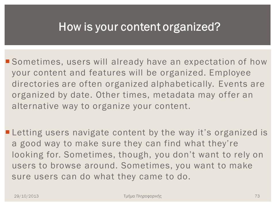How is your content organized