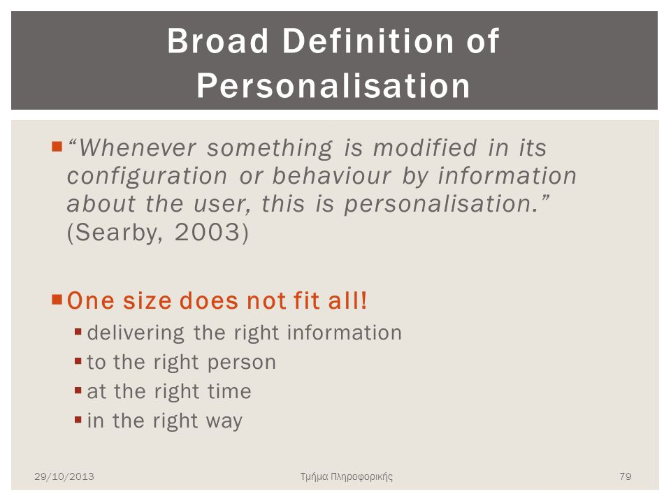 Broad Definition of Personalisation