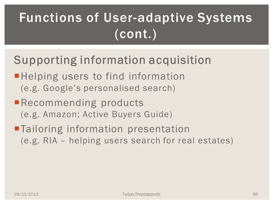 Functions of User-adaptive Systems (cont.)