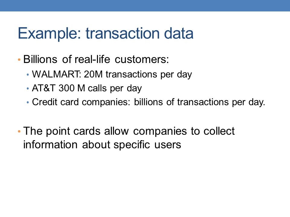 Example: transaction data
