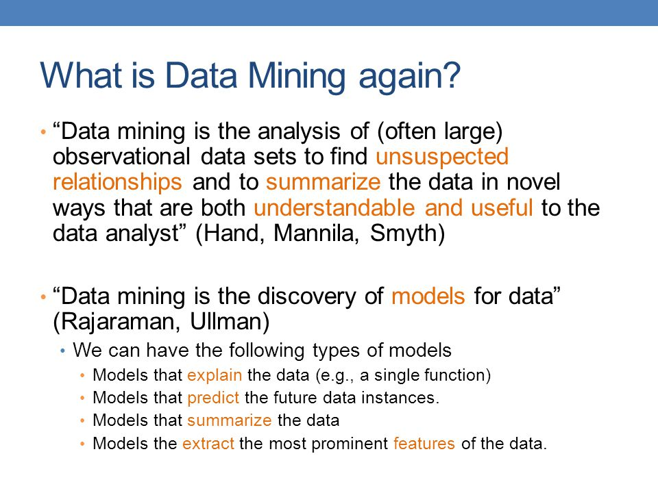 What is Data Mining again