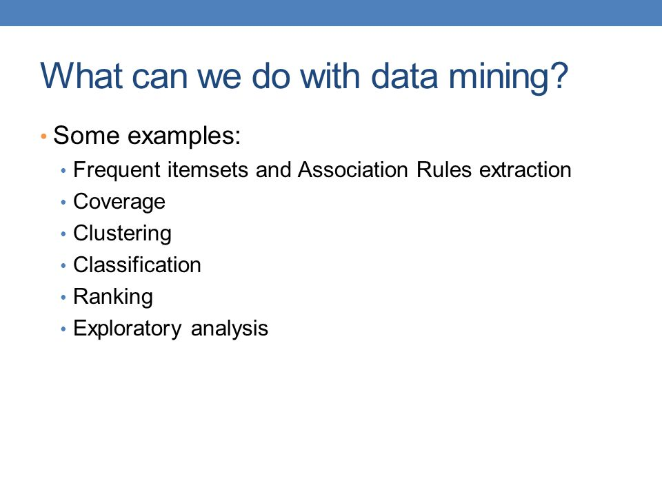 What can we do with data mining