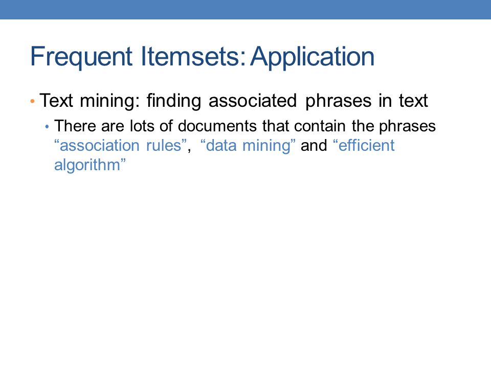Frequent Itemsets: Application