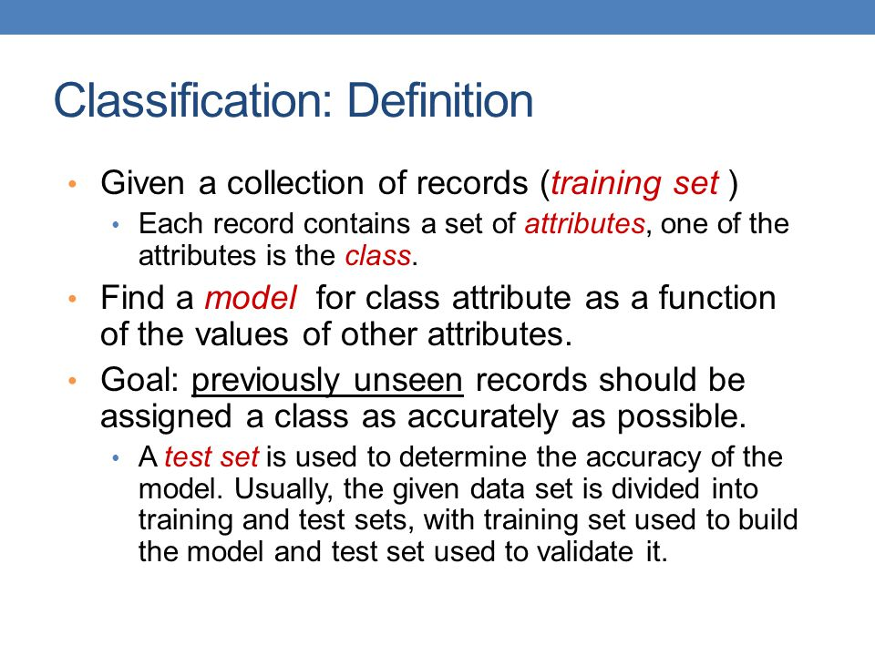 Classification: Definition