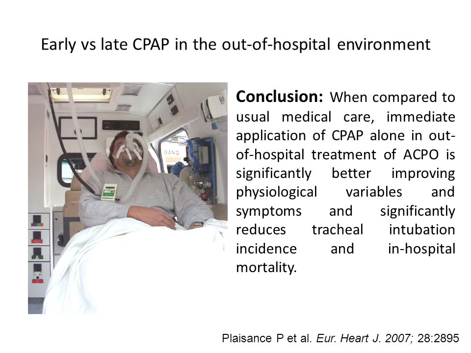 Early vs late CPAP in the out-of-hospital environment