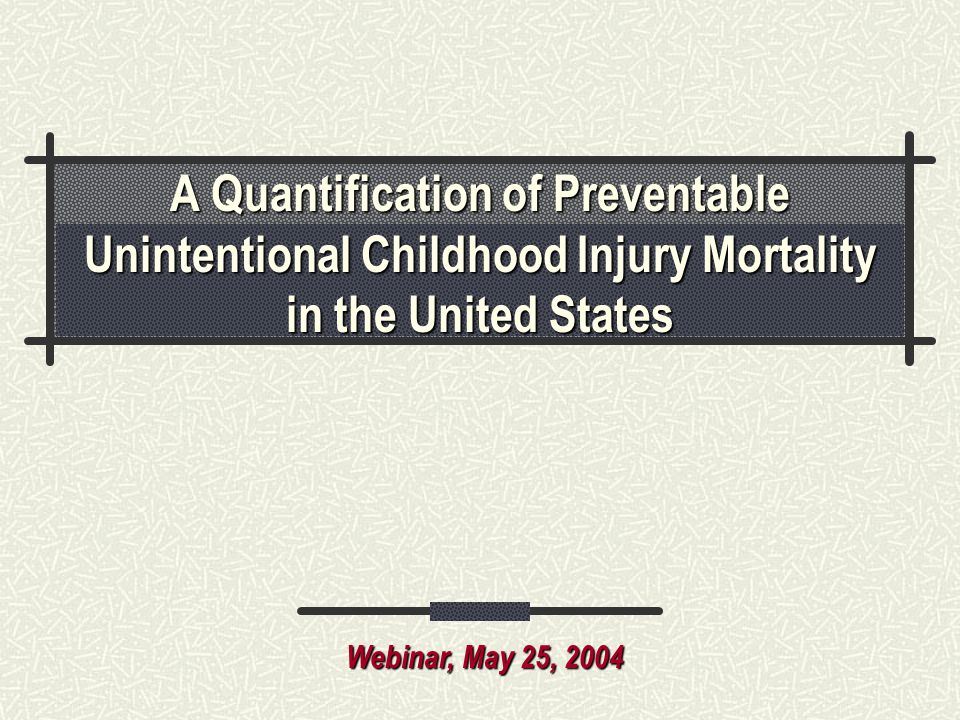 A Quantification of Preventable Unintentional Childhood Injury Mortality in the United States