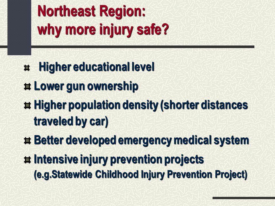 Northeast Region: why more injury safe