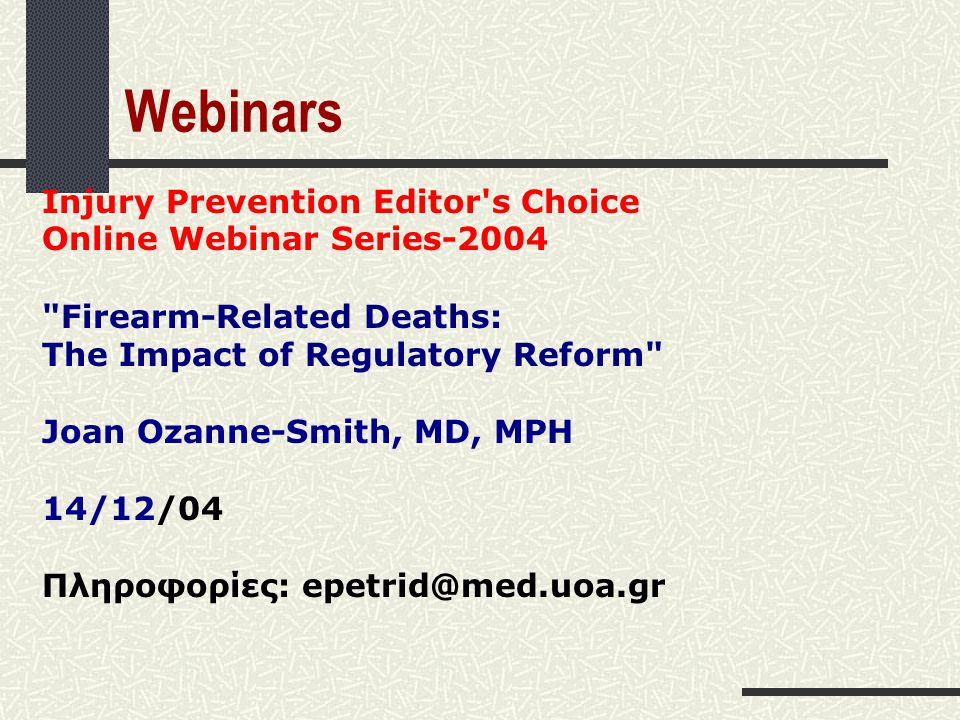 Webinars Injury Prevention Editor s Choice Online Webinar Series-2004
