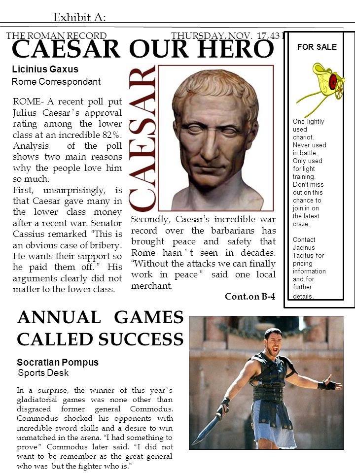 CAESAR OUR HERO ANNUAL GAMES CALLED SUCCESS Exhibit A: