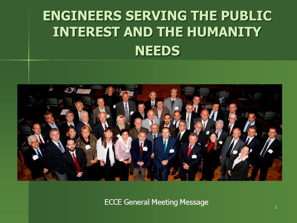 ENGINEERS SERVING THE PUBLIC INTEREST AND THE HUMANITY NEEDS