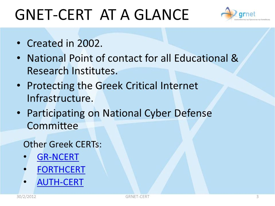 GNET-CERT AT A GLANCE Created in 2002.