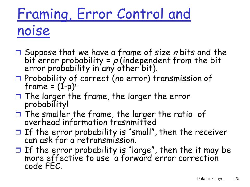 Framing, Error Control and noise