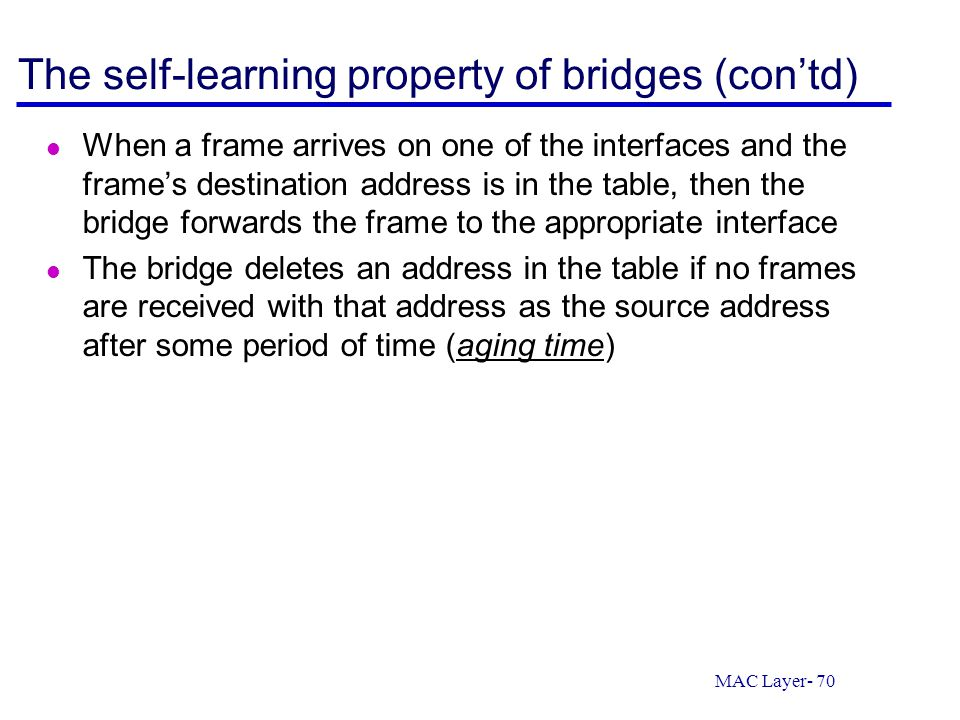The self-learning property of bridges (con'td)