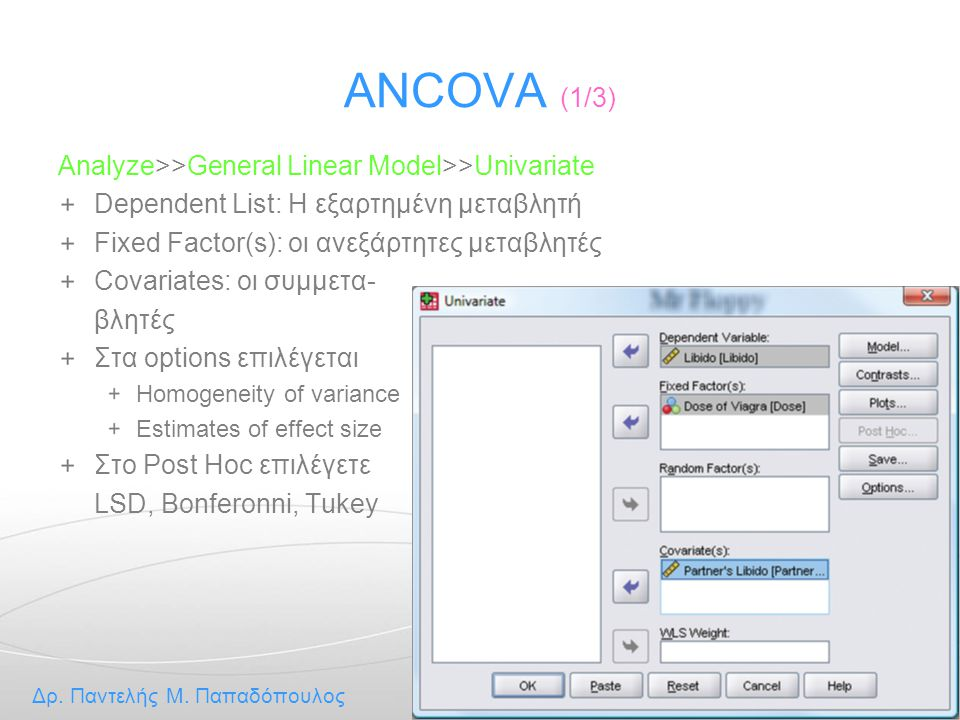 ANCOVA (1/3) Analyze>>General Linear Model>>Univariate