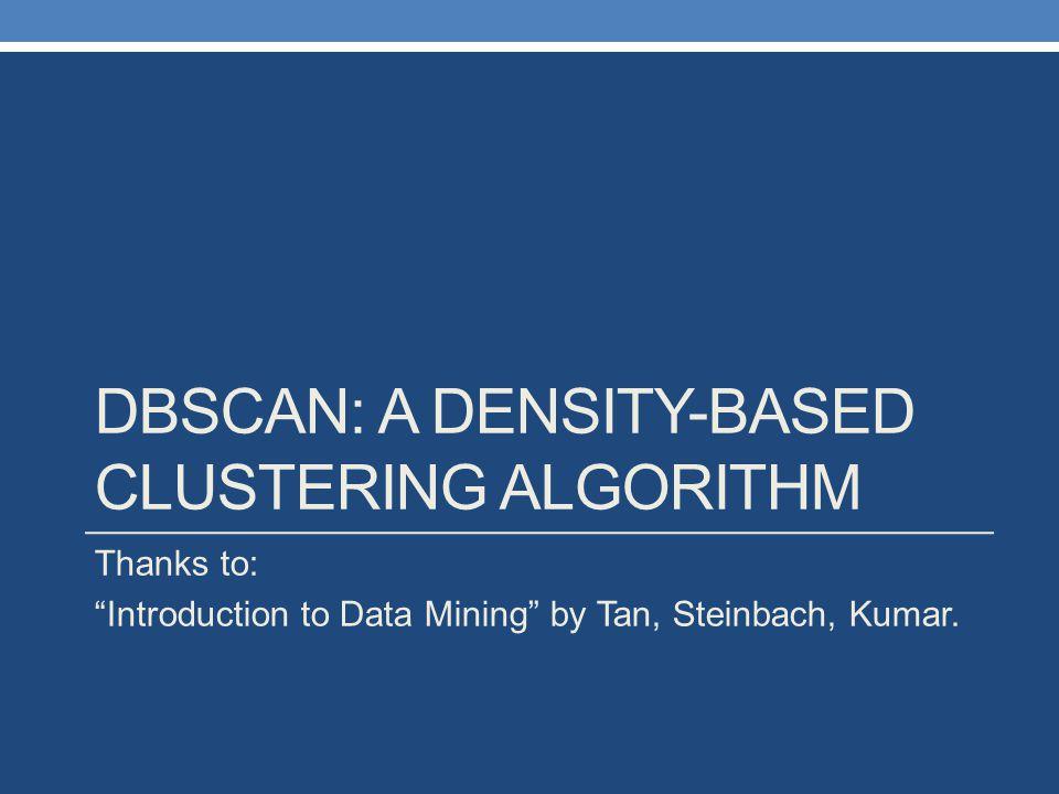DBSCAN: A DENSITY-BASED Clustering Algorithm