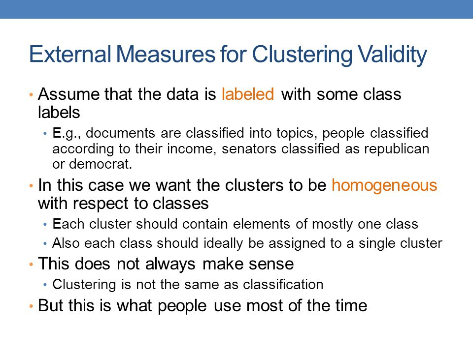 External Measures for Clustering Validity