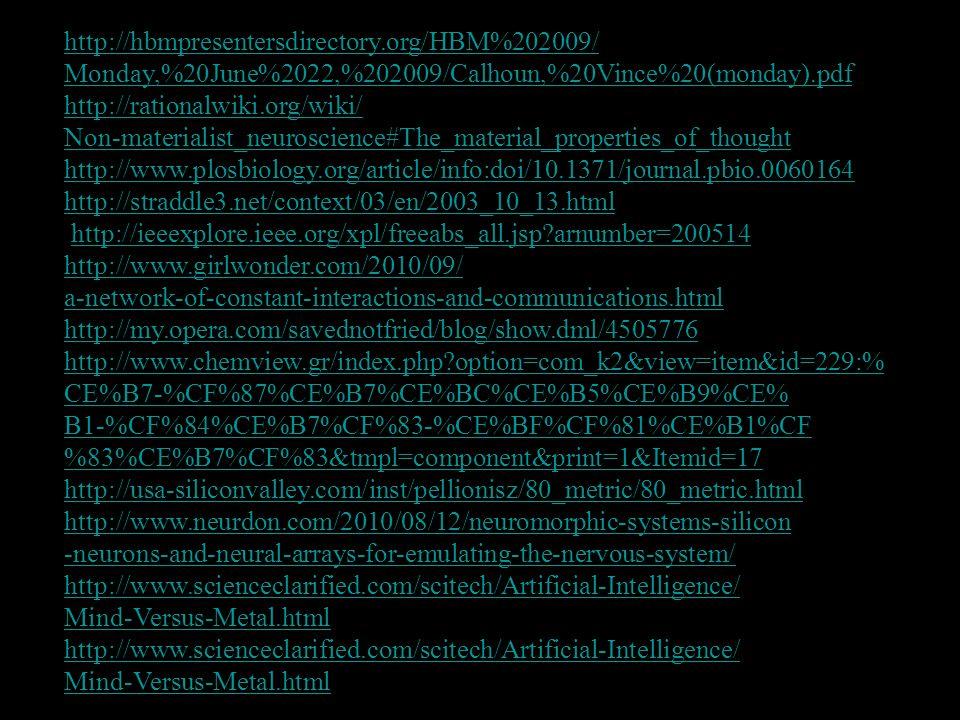 http://hbmpresentersdirectory.org/HBM%202009/ Monday,%20June%2022,%202009/Calhoun,%20Vince%20(monday).pdf.