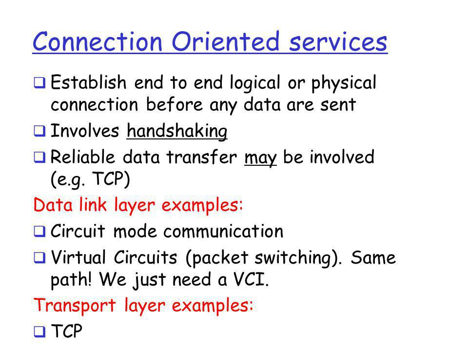 Connection Oriented services