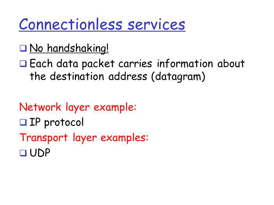 Connectionless services