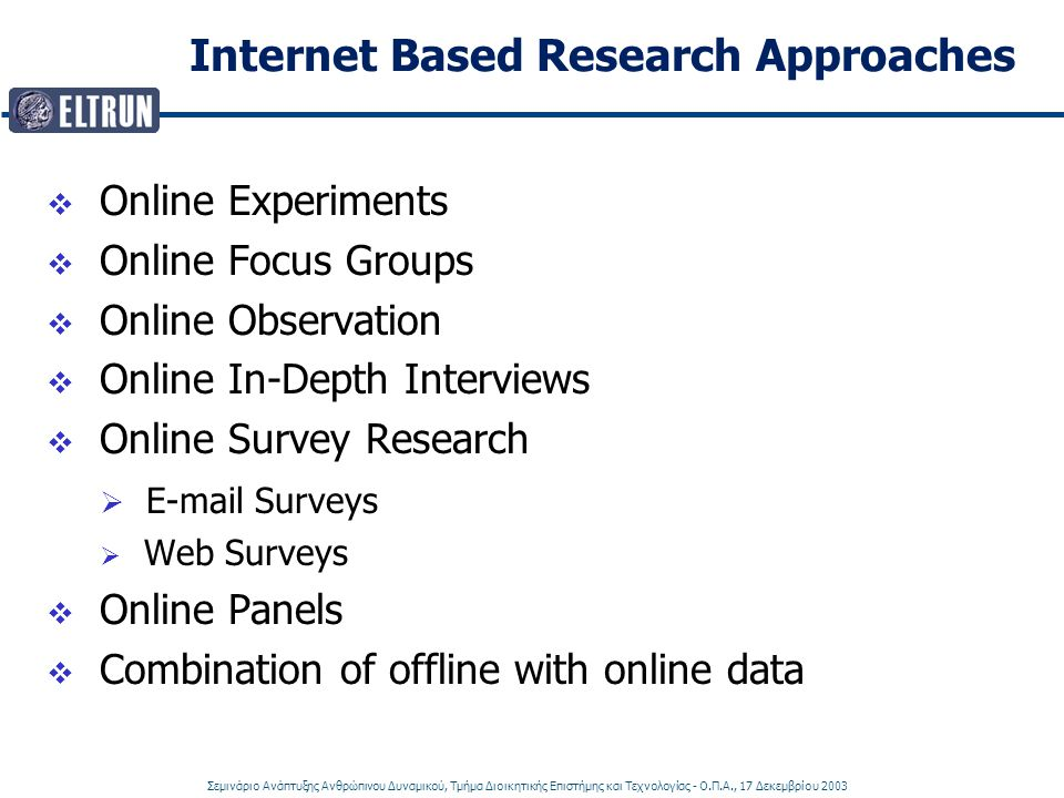 Internet Based Research Approaches