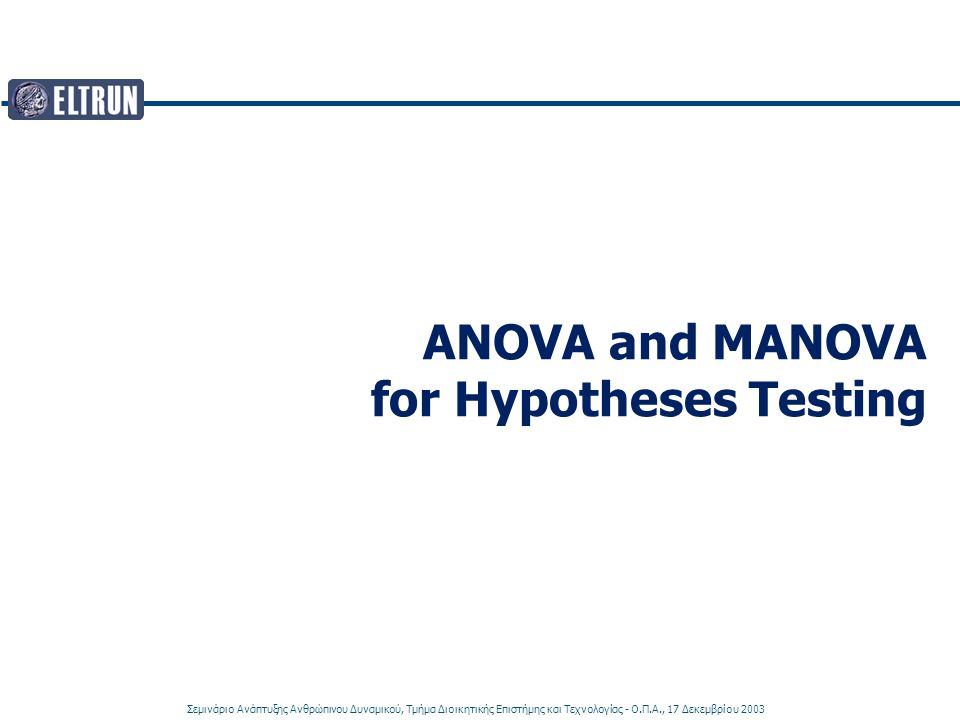 ANOVA and MANOVA for Hypotheses Testing