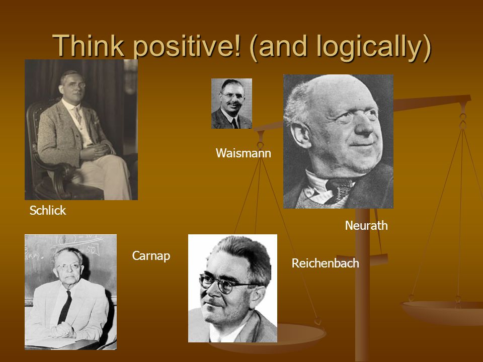 Think positive! (and logically)