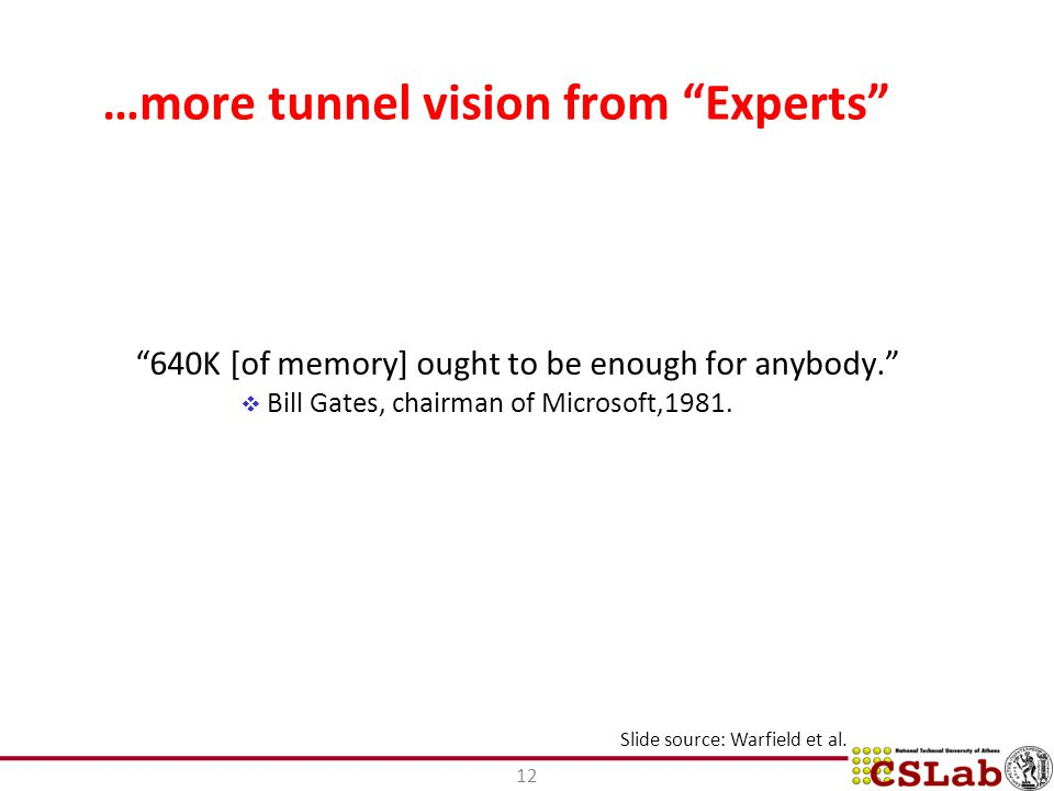 …more tunnel vision from Experts