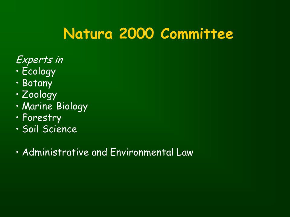 Natura 2000 Committee Experts in Ecology Botany Zoology Marine Biology