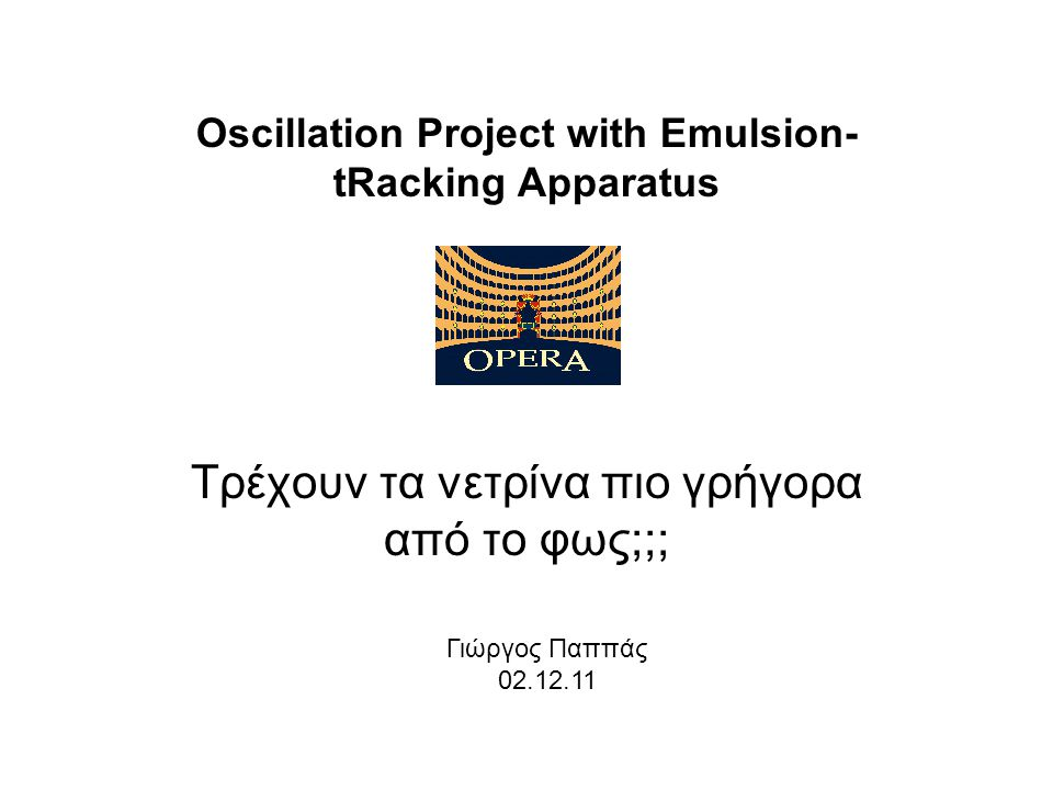Oscillation Project with Emulsion-tRacking Apparatus