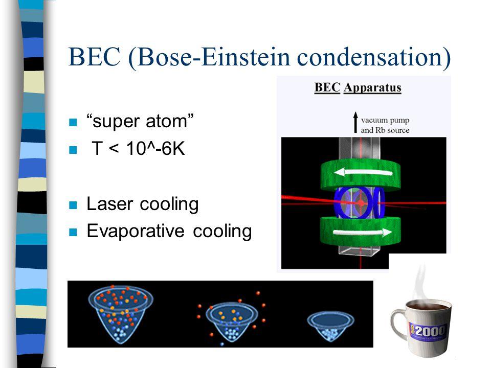BEC (Bose-Einstein condensation)