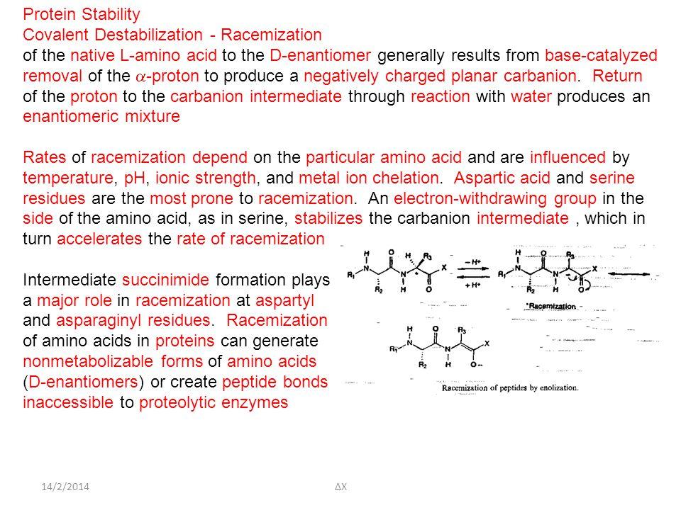 Covalent Destabilization - Racemization