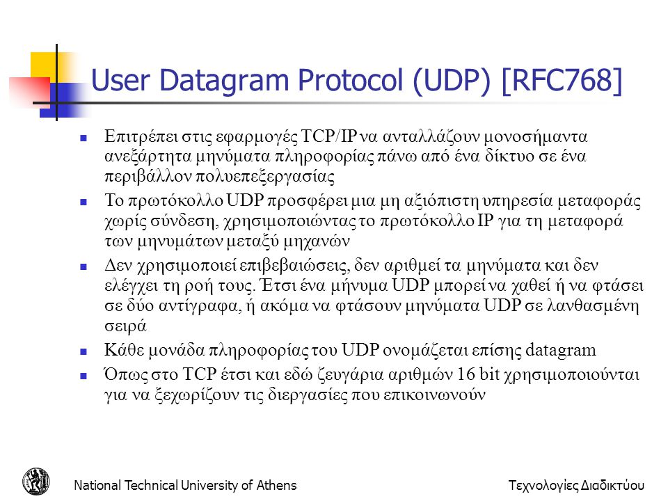 User Datagram Protocol (UDP) [RFC768]