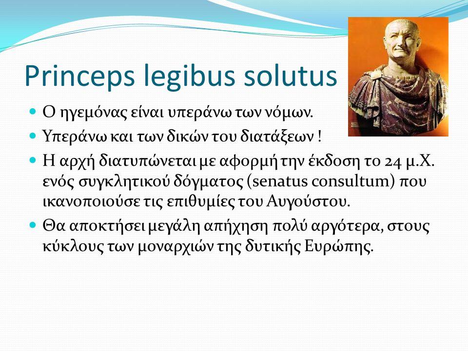Princeps legibus solutus