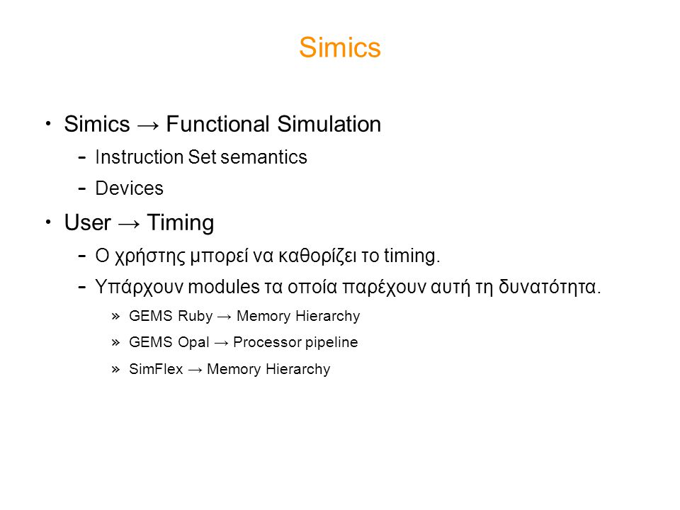 Simics Simics → Functional Simulation User → Timing