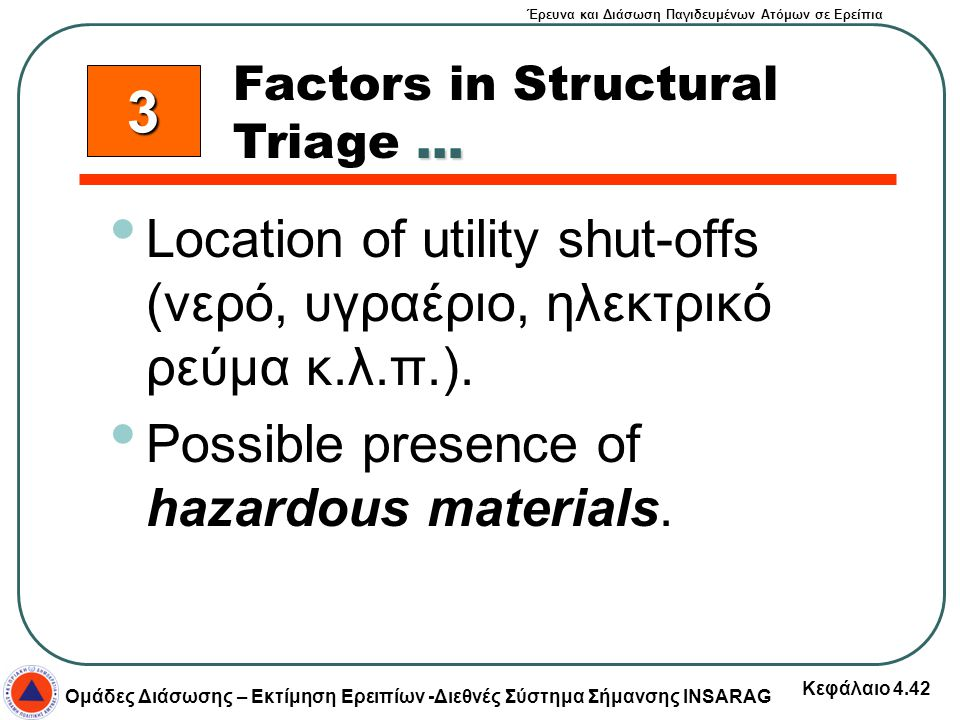 Factors in Structural Triage …