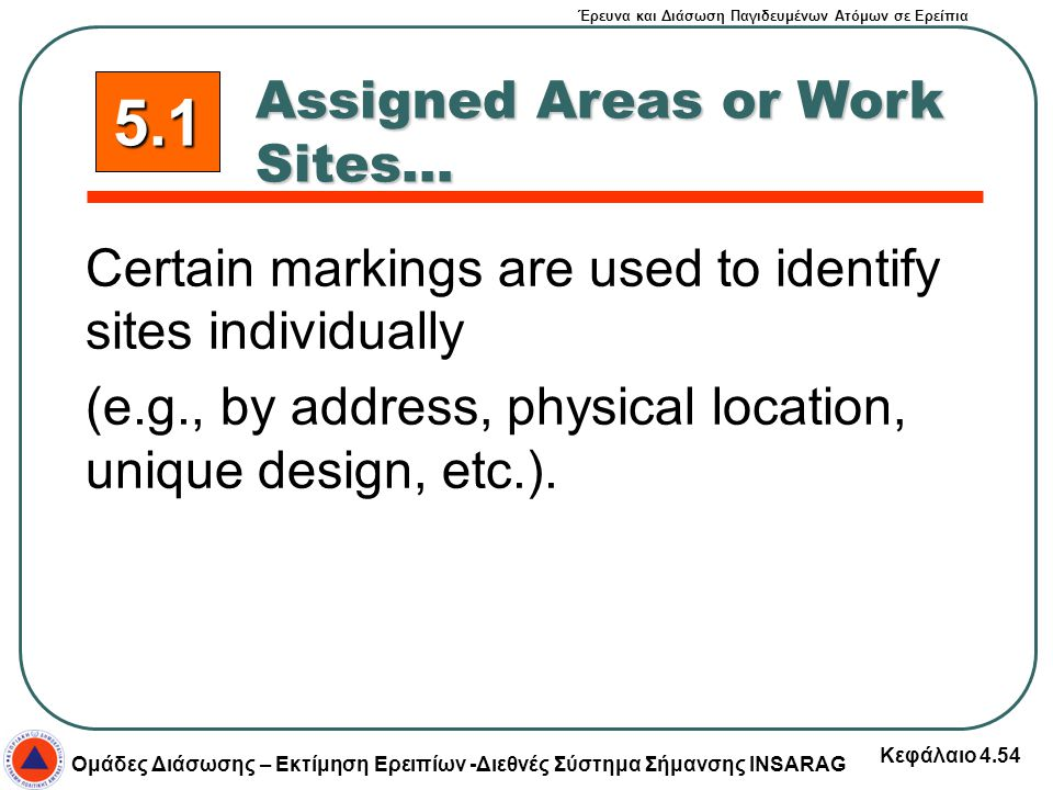 5.1 Assigned Areas or Work Sites...