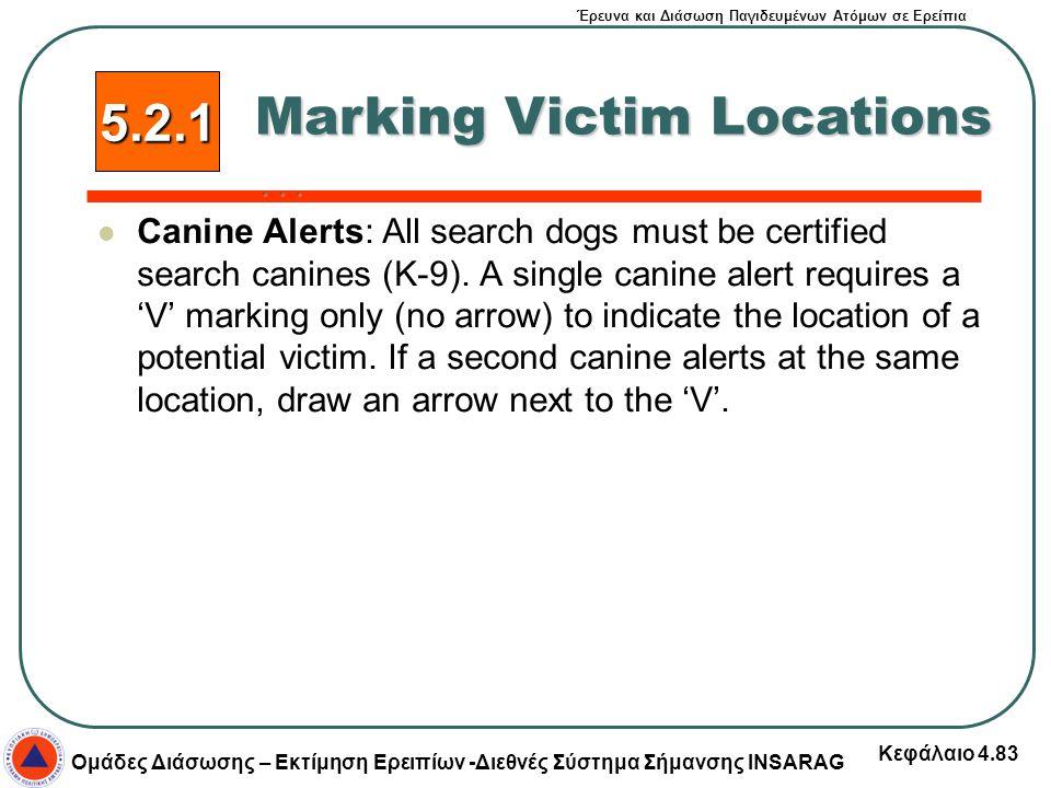 Marking Victim Locations …