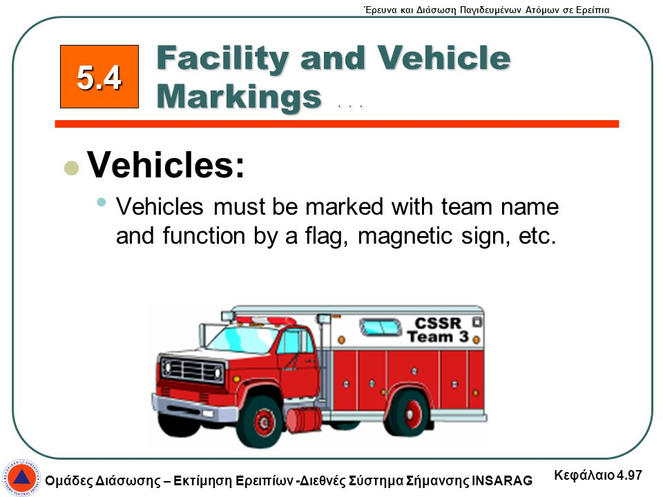 Vehicles: Facility and Vehicle Markings … 5.4