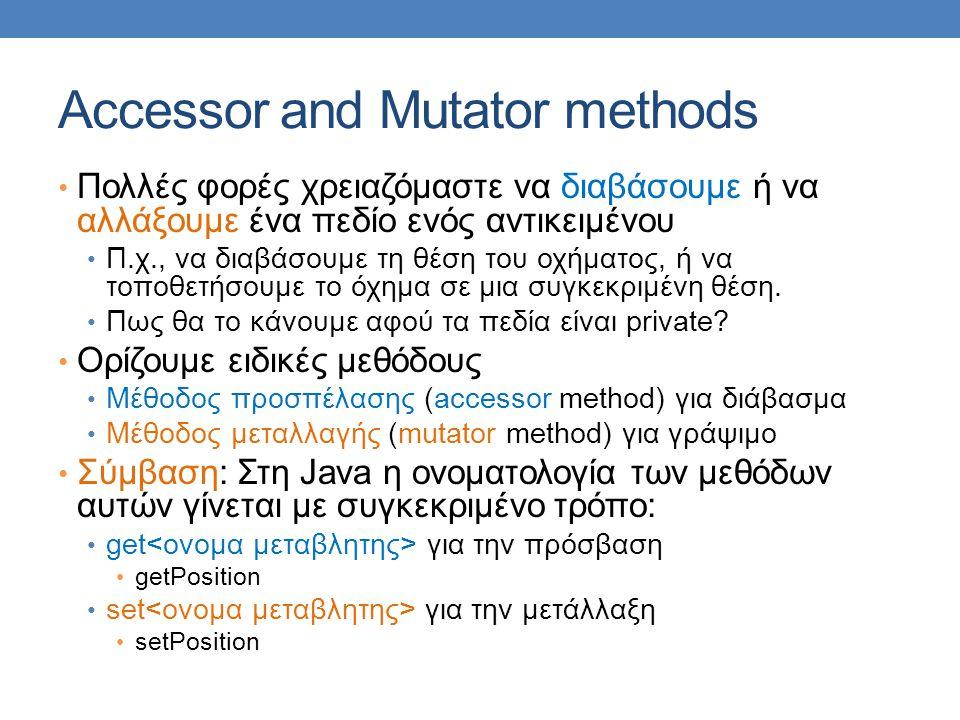 Accessor and Mutator methods
