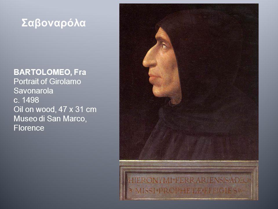 Σαβοναρόλα BARTOLOMEO, Fra Portrait of Girolamo Savonarola c.