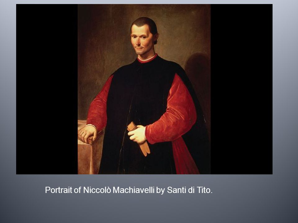 Portrait of Niccolò Machiavelli by Santi di Tito.